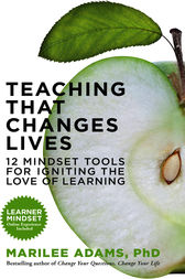 Teaching That Changes Lives by Marilee G. Adams