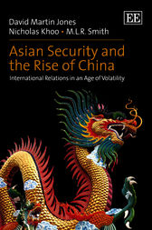 Asian Security and the Rise of China by D.M. Jones
