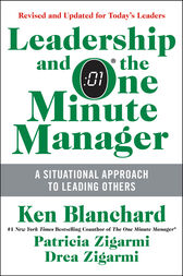 Leadership and the One Minute Manager Updated Ed by Ken Blanchard