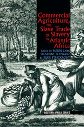 Commercial agriculture the slave trade slavery in for African crops and slave cuisine