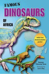 Famous Dinosaurs of Africa by Anusuya Chinsamy-Turan