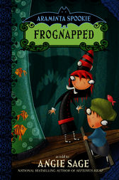 Araminta Spookie 3 Frognapped Ebook By Angie Sage border=