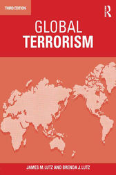 Global Terrorism 3rd Edition by James Lutz