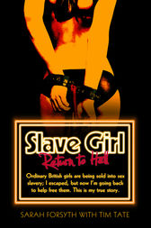 Slave Girl: Return to Hell by Sarah Forsyth