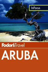Fodor's In Focus Aruba by Fodor's