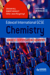 Edexcel International GCSE and Certificate Chemistry Student's Book by Graham Hill
