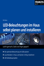 led beleuchtungen im haus selbst planen und installieren ebook by bo hanus. Black Bedroom Furniture Sets. Home Design Ideas