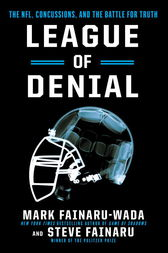 League of Denial by Mark Fainaru-Wada