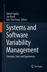 Systems and Software Variability Management by Rafael Capilla