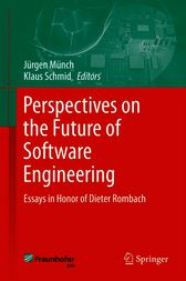 Perspectives on the Future of Software Engineering by Jürgen Münch