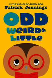 Odd, Weird & Little