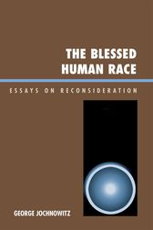 The Blessed Human Race by George Jochnowitz