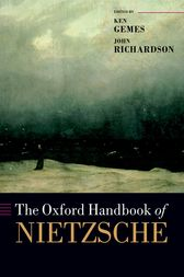 The Oxford Handbook of Nietzsche by Ken Gemes