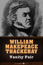 a book review of william thackerays vanity fair Synopsis brilliant anti-heroine becky sharp will do anything to climb to  william  makepeace thackeray's vanity fair has never waned in popularity and.