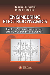 Engineering Electrodynamics by Janusz Turowski