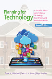 Planning for Technology by Bruce M. Whitehead