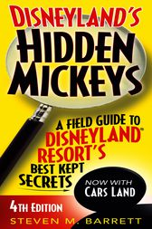 Disneyland's Hidden Mickeys by Steven M. Barrett