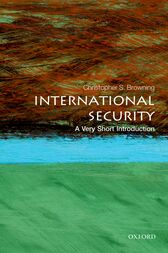 International Security: A Very Short Introduction by Christopher S. Browning