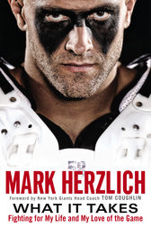 What It Takes by Mark Herzlich