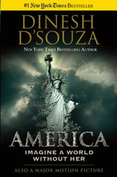 America by Dinesh D'Souza