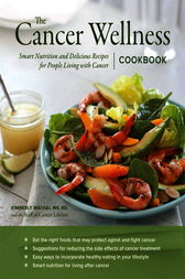 The Cancer Wellness Cookbook by Kimberly Ms Mathai