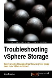 Troubleshooting vSphere Storage by Mike Preston