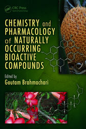 Chemistry and Pharmacology of Naturally Occurring Bioactive Compounds by Goutam Brahmachari