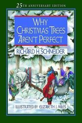 Why christmas trees aren t perfect ebook by richard h schneider