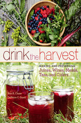 Drink the Harvest by Nan K. Chase