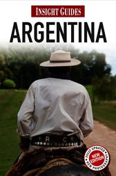 Insight Guides: Argentina by Insight Guides