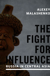 The Fight for Influence by Alexey Malashenko