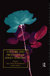 Culture and Processes of Adult Learning by Richard Edwards