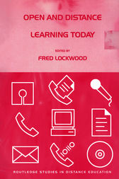 Open and Distance Learning Today by Fred Lockwood