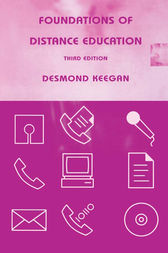 Foundations of Distance Education by Desmond Keegan