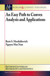 An Easy Path to Convex Analysis and Applications by Boris S. Mordukhovich