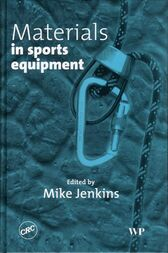 Materials in Sports Equipment by Mike Jenkins