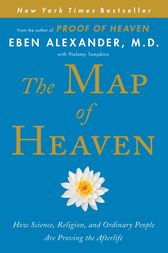 The Map of Heaven by Eben Alexander