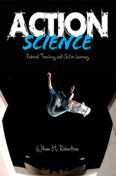 Action Science by William H. Robertson