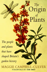 The Origin Of Plants by Maggie Campbell-Culver