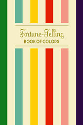 Fortune-Telling Book of Colors by K.C. Jones