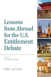 Lessons from Abroad for the U.S. Entitlement Debate by Richard Jackson