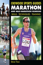 Marathon and Half-Marathon Running by Steve Trew