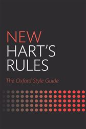 New Hart's Rules by Oxford Reference