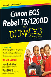 Canon EOS Rebel T5/1200D For Dummies by King;  Robert Correll