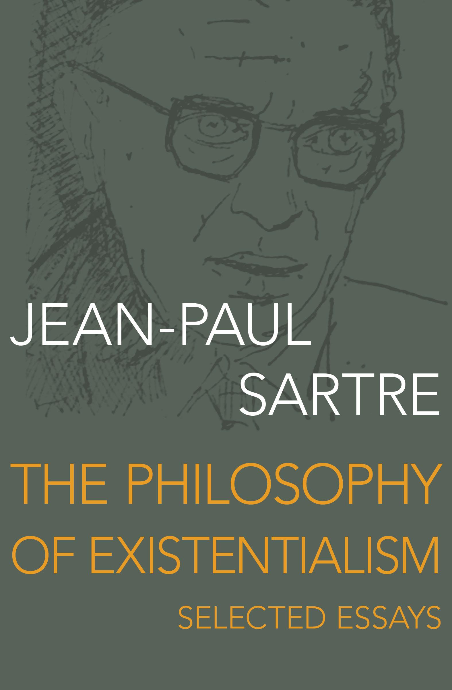 sartre jean-paul essays on existentialism citadel press