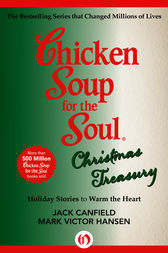 Chicken Soup for the Soul Christmas Treasury (ebook) by Jack Canfield ...