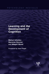 Learning and the Development of Cognition (Psychology Revivals) by Barbel Inhelder