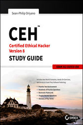 CEH: Certified Ethical Hacker Version 8 Study Guide by Sean-Philip Oriyano