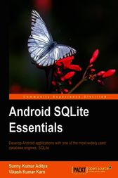 Android SQLite Essentials by Sunny Kumar Aditya