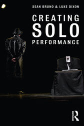 MAKING SOLO PERFORMANCE by Sean Bruno
